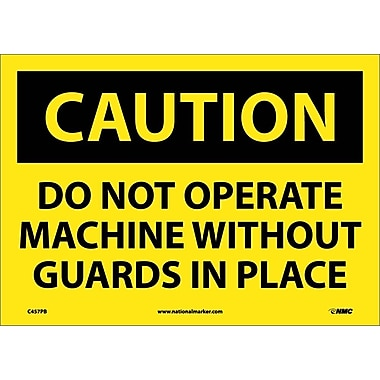 Caution, Do Not Operate Machine Without Guards In Place, 10X14, Adhesive Vinyl