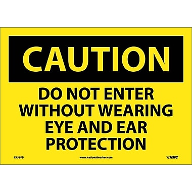 Caution, Do Not Enter Without Wearing Eye And Ear Protection, 10
