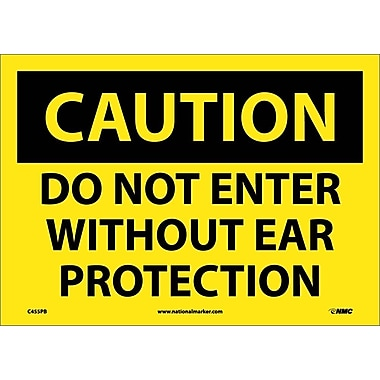 Caution, Do Not Enter Without Ear Protection, 10