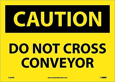 Caution, Do Not Cross Conveyor, 10X14, Adhesive Vinyl