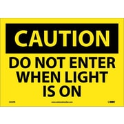 Caution, Do Not Enter When Light Is On, 10X14, Adhesive Vinyl