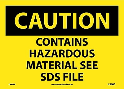 Caution, Contains Hazardous Material See Msds File, 10X14, Adhesive Vinyl