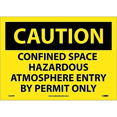 Caution, Confined Space Hazardous Atmosphere Entry By Permit Only, 10X14, Adhesive Vinyl