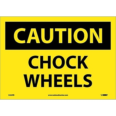 Caution, Chock Wheels, 10X14, Adhesive Vinyl