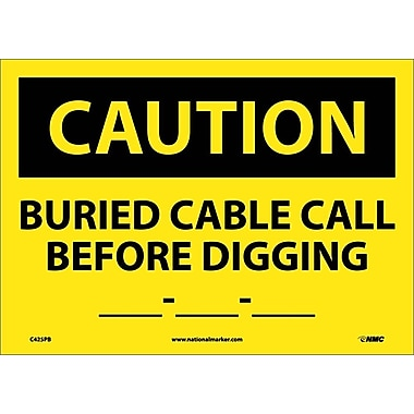 Caution, Buried Cable Call Before Digging __-__-__, 10X14, Adhesive Vinyl