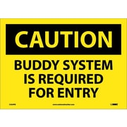 Caution, Buddy System Is Required For Entry, 10X14, Adhesive Vinyl