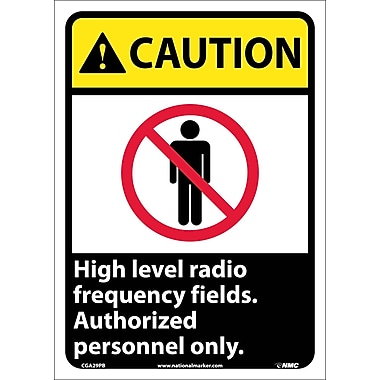 Caution, High Level Radio Frequency Fields Authorized Personnel Only, 14X10, Adhesive Vinyl