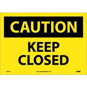 Caution, Keep Closed, 10X14, Adhesive Vinyl
