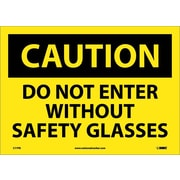 Caution, Do Not Enter Without Safety Glasses, 10X14, Adhesive Vinyl