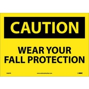 Caution, Wear Your Fall Protection, 10X14, Adhesive Vinyl