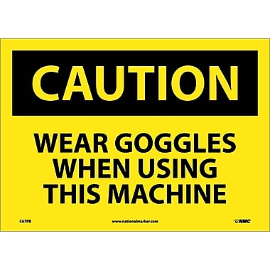 Caution, Wear Goggles When Using This Machine, 10X14, Adhesive Vinyl