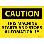 Caution, This Machine Starts And Stops Automatically, 10X14, Adhesive Vinyl