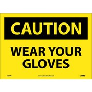 Caution, Wear Your Gloves, 10X14, Adhesive Vinyl