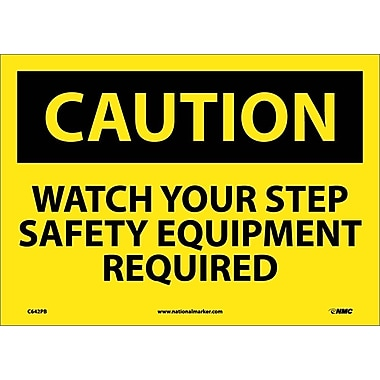 Panneau Caution, Watch Your Step Safety Equipment Required, 10 x 14 po, vinyle adhésif