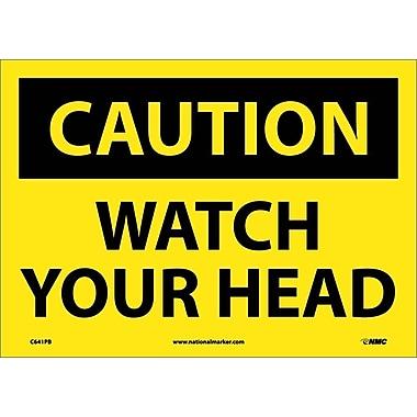 Panneau « Caution, Watch Your Head », 10 x 14 po, vinyle adhésif