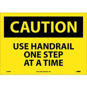 Caution, Use Handrail One Step At A Time, 10X14, Adhesive Vinyl