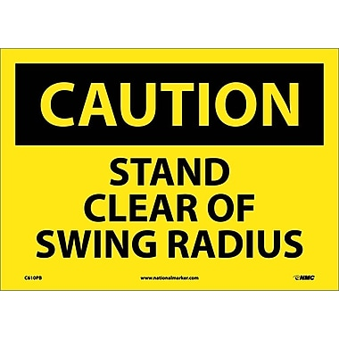 Caution, Stand Clear Of Swing Radius, 10X14, Adhesive Vinyl
