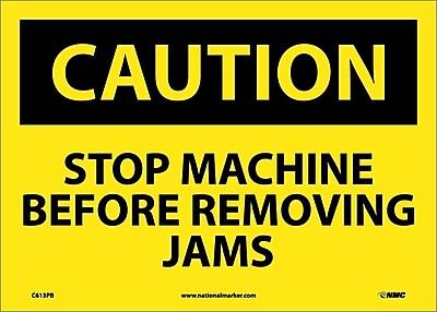 Caution, Stop Machine Before Removing Jams, 10X14, Adhesive Vinyl