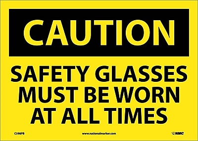 Caution, Safety Glasses Must Be Worn At All Times, 10X14, Adhesive Vinyl