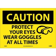 Caution, Protect Your Eyes Wear Goggles At All Times, Graphic, 10X14, Adhesive Vinyl
