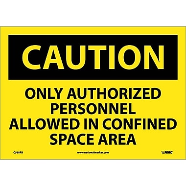 Caution, Only Authorized Personnel Allowed In Confined Space Area, 10X14, Adhesive Vinyl