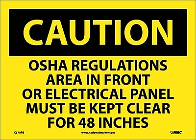 Caution, Osha Regulations Area In Front Of Electrical Panel Must Be Kept Clear For 48 Inches, 10X14, Adhesive Vinyl