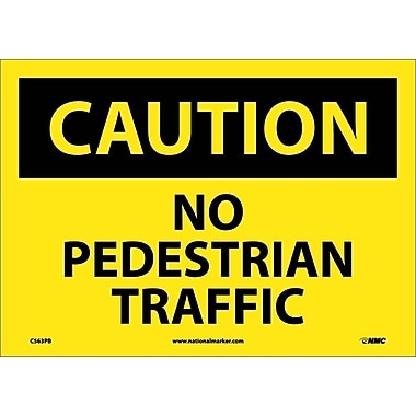 Caution, No Pedestrian Traffic, 10