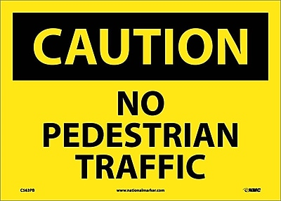 Caution, No Pedestrian Traffic, 10X14, Adhesive Vinyl