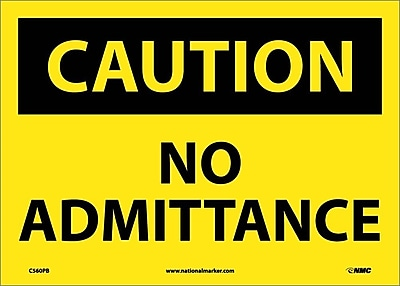Caution, No Admittance, 10X14, Adhesive Vinyl