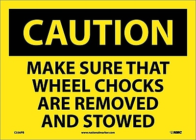Caution, Make Sure That Wheel Chocks Are Removed And Stowed, 10X14, Adhesive Vinyl