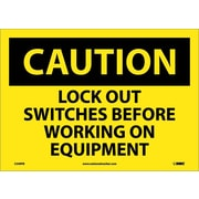 Caution, Lock Out Switches Before Working On Equipment, 10X14, Adhesive Vinyl