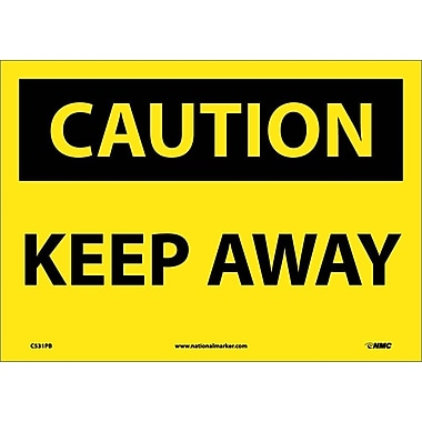 Caution, Keep Away, 10X14, Adhesive Vinyl