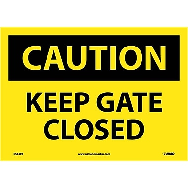Caution, Keep Gate Closed, 10