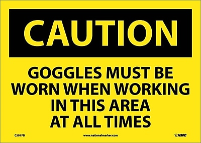 Caution, Goggles Must Be Worn When Working In This Area At All Times, 10X14, Adhesive Vinyl