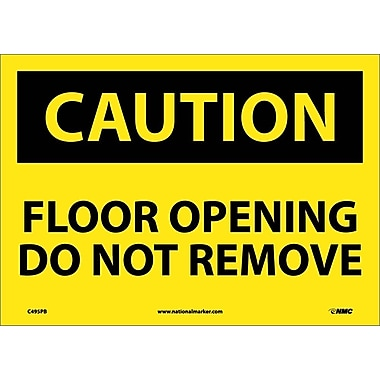 Caution, Floor Opening Do Not Remove, 10X14, Adhesive Vinyl