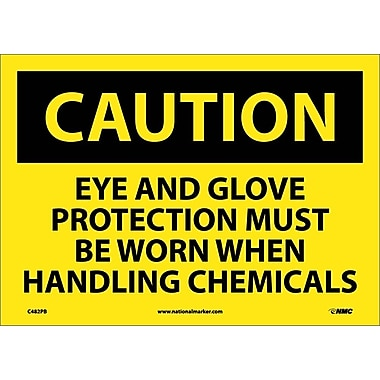 Caution, Eye And Glove Protection Must Be Worn When Handling Chemicals, 10X14, Adhesive Vinyl