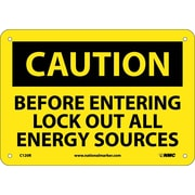 Caution, Before Entering Lock Out All Energy Sources, 7X10, Rigid Plastic