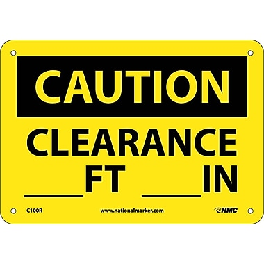 Caution, Clearance ---Ft. ---In., 7X10, Rigid Plastic