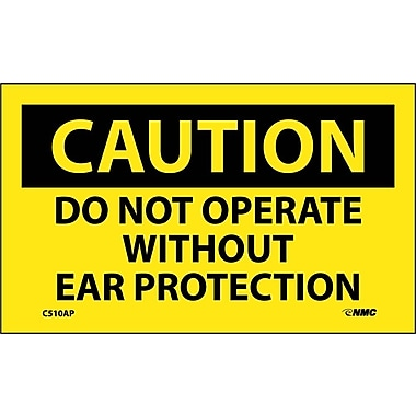 Caution, Do Not Operate Without Ear Protection, 3