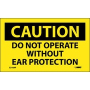 Caution, Do Not Operate Without Ear Protection, 3X5, Adhesive Vinyl 5/Pk