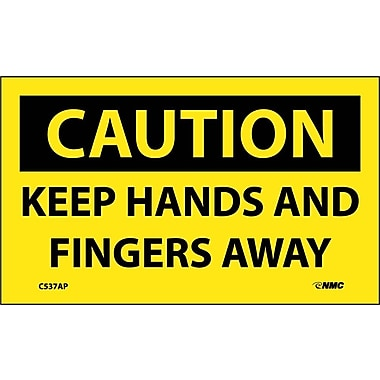 Caution, Keep Hands And Fingers Away, 3