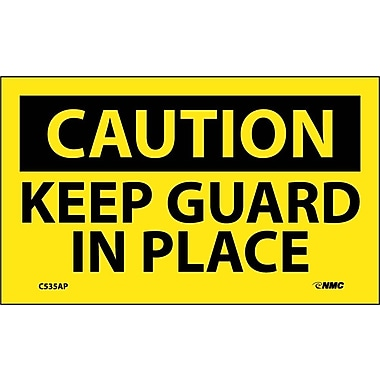 Caution, Keep Guard In Place, 3