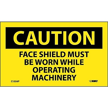 Caution, Face Shield Must Be Worn While Operating Machinery, 3