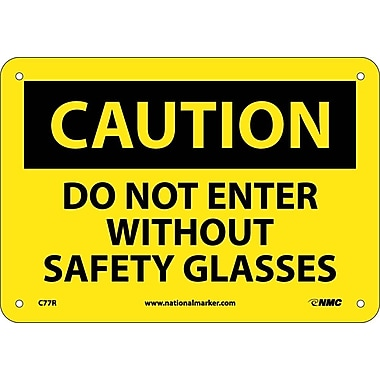 Caution, Do Not Enter Without Safety Glasses, 7X10, Rigid Plastic