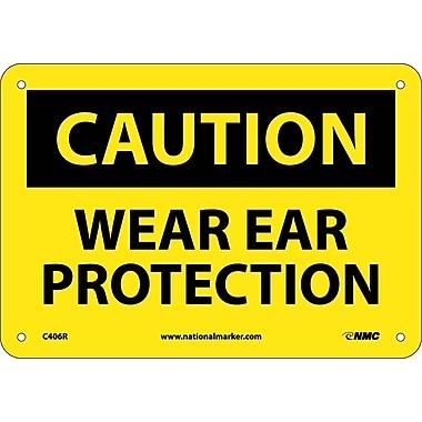 Caution, Wear Ear Protection, 7X10, Rigid Plastic