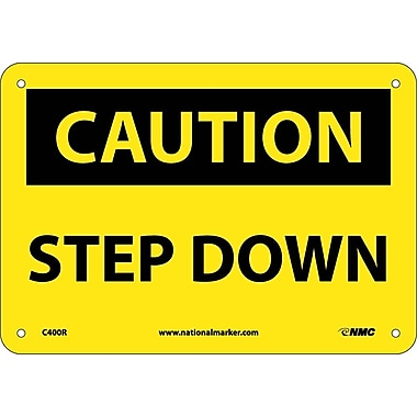 Caution, Step Down, 7X10, Rigid Plastic