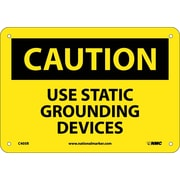 Caution, Use Static Grounding Devices, 7X10, Rigid Plastic
