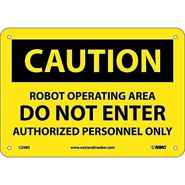 Caution, Robot Operating Area Do Not Enter, 7X10, Rigid Plastic