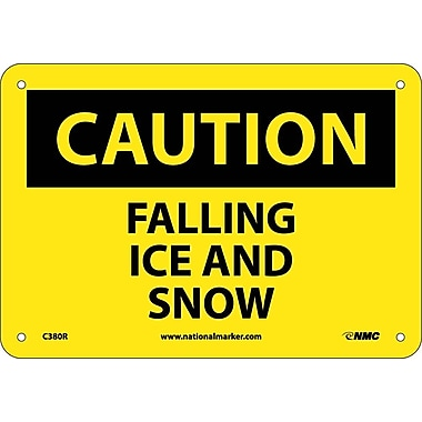 Caution, Falling Ice And Snow, 7X10, Rigid Plastic