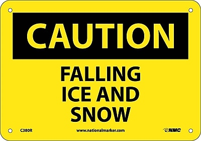 Caution, Falling Ice And Snow, 7X10, Rigid Plastic